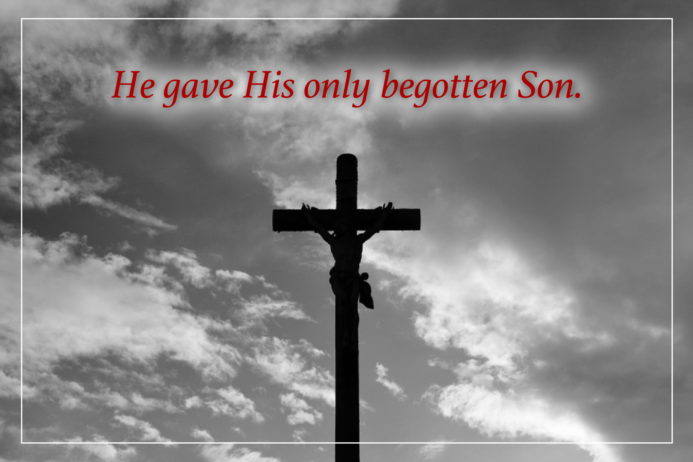 His only begotten Son-02